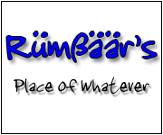 Rumbaar's Place of Whatever
